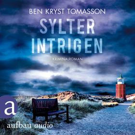Sylter Intrigen - Kari Blom ermittelt undercover, Band 2 (Ungekürzt)