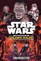 Tom Huddleston: Star Wars: Abenteuer im Wilden Raum - Die Rettung ★★★★★