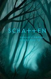 Schatten - Fantasy-Roman der Klasse 7b des Engelsburg-Gymnasiums Kassel
