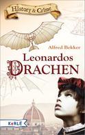 Alfred Bekker: Leonardos Drachen ★★★