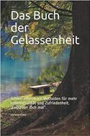 verena glass: Das Buch der Gelassenheit