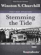 Winston S. Churchill: Stemming the Tide