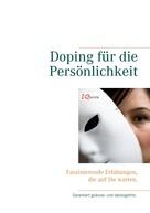 Ralph Treier: Doping für die Persönlichkeit