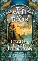 Cecilia Dart-Thornton: The Well of Tears
