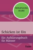 Wolfgang Hars: Schicken ist fön ★★★★★