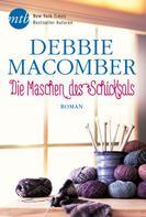Debbie Macomber: Die Maschen des Schicksals ★★★★★