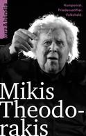 Wassilios Aswestopoulos: Mikis Theodorakis