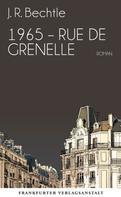 J. R. Bechtle: 1965: Rue de Grenelle ★★★