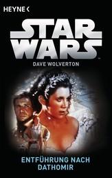 Star Wars™: Entführung nach Dathomir - Roman