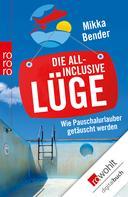 Mikka Bender: Die All-inclusive-Lüge ★★★