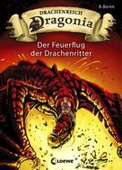 A. Benn: Drachenreich Dragonia 2 - Der Feuerflug der Drachenritter