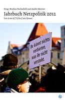 Markus Beckedahl: Jahrbuch Netzpolitik 2012