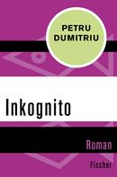 Petru Dumitriu: Inkognito