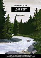 Dieter Gruner: Lost Feet