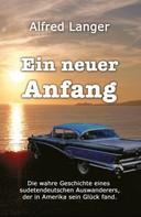 Alfred Langer: Ein neuer Anfang ★★★★