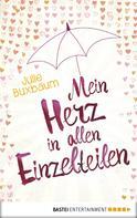 Julie Buxbaum: Mein Herz in allen Einzelteilen ★★★★★