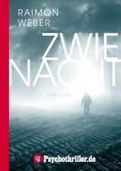 Raimon Weber: Zwienacht