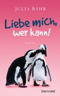 Julia Bähr: Liebe mich, wer kann! ★★★★