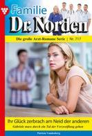 Patricia Vandenberg: Familie Dr. Norden 717 – Arztroman