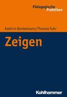 Kathrin Berdelmann: Zeigen
