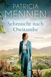 Sehnsucht nach Owitambe - Roman