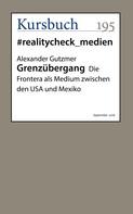Alexander Gutzmer: Grenzübergang