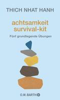 Thich Nhat Hanh: Achtsamkeit Survival-Kit ★★★★