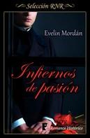 Evelin Mordán: Infiernos de pasión (Los Kinsberly 3)