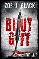 Zoe J. Black: Blutgift ★★★★