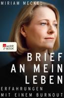 Miriam Meckel: Brief an mein Leben ★★★★