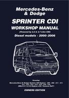 Trade: Mercedes Benz & Dodge Sprinter CDI 2000-2006 Owners Workshop Manual
