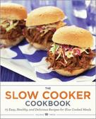 Salinas Press: The Slow Cooker Cookbook ★★★★