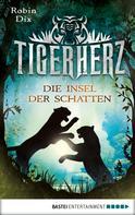 Robin Dix: Tigerherz ★★★★★