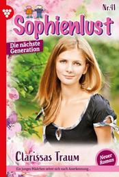 Sophienlust - Die nächste Generation 41 – Familienroman - Clarissas Traum