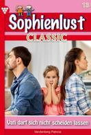 Patricia Vandenberg: Sophienlust Classic 13 – Familienroman
