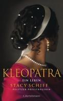 Stacy Schiff: Kleopatra
