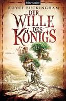 Royce Buckingham: Der Wille des Königs ★★★★