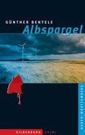 Günther Bentele: Albspargel ★★★★
