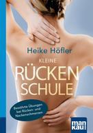 Heike Höfler: Kleine Rückenschule. Kompakt-Ratgeber ★★★★★