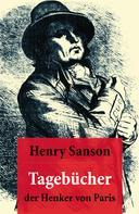Henry Sanson: Tagebücher der Henker von Paris ★★★