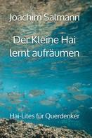 Joachim Salmann: Der Kleine Hai lernt aufräumen