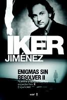 Iker Jiménez: Enigmas sin resolver II