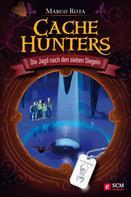 Marco Rota: Cache Hunters - Die Jagd nach den sieben Siegeln ★★★