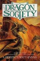 Lawrence Watt-Evans: The Dragon Society ★★★★★