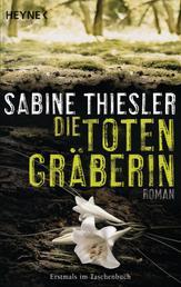 Die Totengräberin - Roman