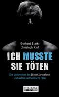 Gerhard Starke: Ich musste sie töten ★★★★