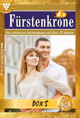 Fürstenkrone Jubiläumsbox 5 – Adelsroman