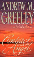 Andrew M. Greeley: Contract with an Angel
