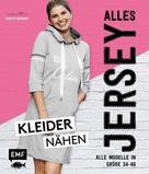Carolin Hofmann: Alles Jersey – Kleider nähen ★★★