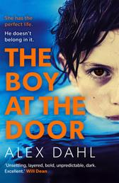 The Boy at the Door - A gripping psychological thriller full of twists you won't see coming